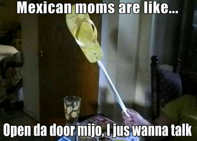things-only-people-who-were-raised-by-a-mexican-mom-will-understand-02