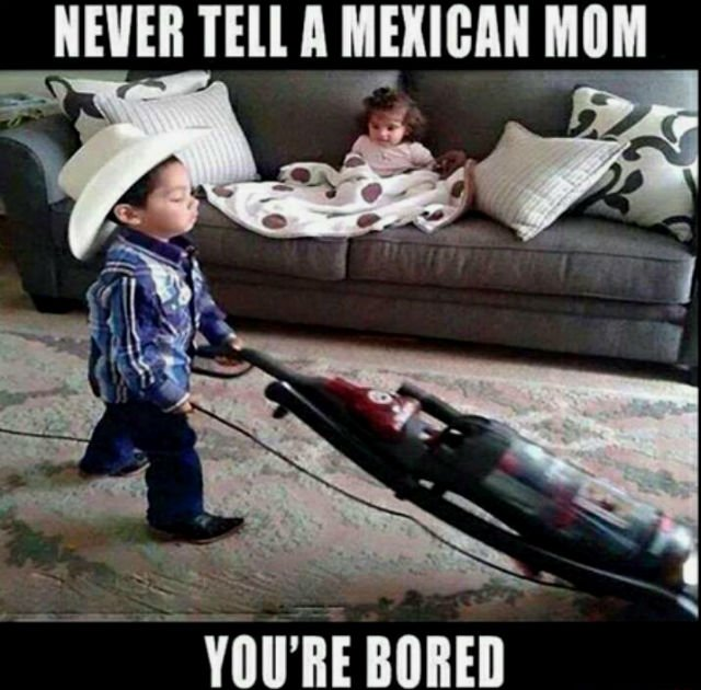 things-only-people-who-were-raised-by-a-mexican-mom-will-understand-08