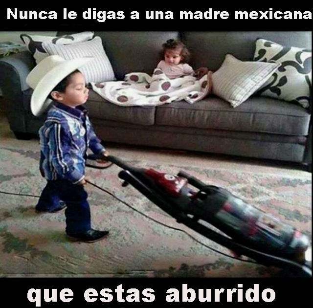 things-only-people-who-were-raised-by-a-mexican-mom-will-understand-04