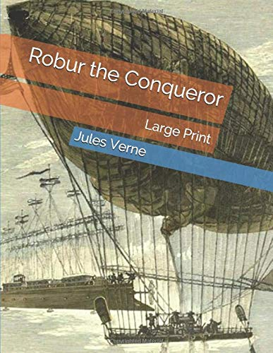 8. Robur the Conqueror by Jules Vernes | 10 Science Fiction Works That Inspired Real-Life Inventions | Brain Berries
